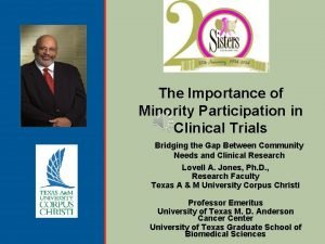 The Importance of Minority Participation in Clinical Trials