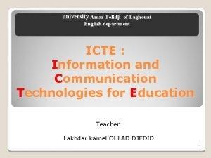 university Amar Telidji of Laghouat English department ICTE