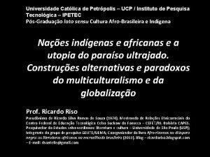 Universidade Catlica de Petrpolis UCP Instituto de Pesquisa