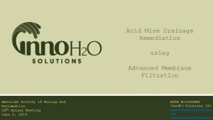 Acid Mine Drainage Remediation using Advanced Membrane Filtration