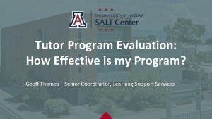 Tutor Program Evaluation How Effective is my Program