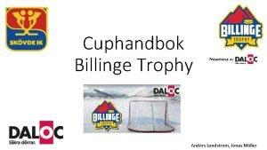 Cuphandbok Billinge Trophy Anders Lundstrm Jonas Mller Billinge