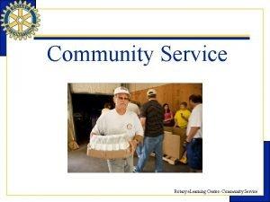 Community Service Rotary e Learning Center Community Service