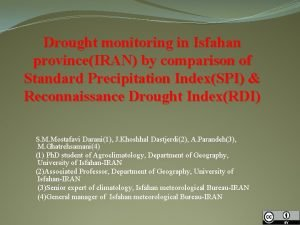 Drought monitoring in Isfahan provinceIRAN by comparison of