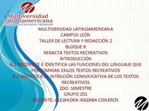 MULTIVERSIDAD LATINOAMERICANA CAMPUS LEN TALLER DE LECTURA Y