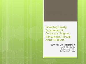 Promoting Faculty Development Continuous Program Improvement Through Action