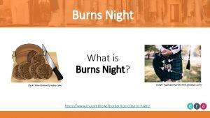 Burns Night What is Burns Night Credit Public
