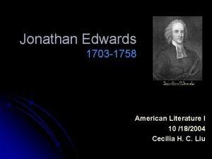 Jonathan Edwards 1703 1758 American Literature I 10