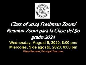 Class of 2024 Freshman Zoom Reunion Zoom para