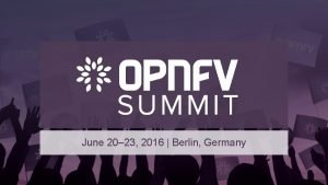June 20 23 2016 Berlin Germany Copper Configuration