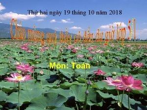 Th hai ngy 19 thng 10 nm 2018
