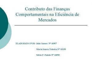 Contributo das Finanas Comportamentais na Eficincia de Mercados