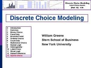 Discrete Choice Modeling Hybrid Choice Models Part 13