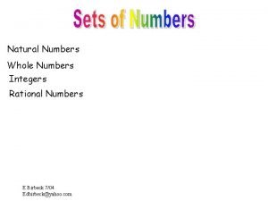 Natural Numbers Whole Numbers Integers Rational Numbers E