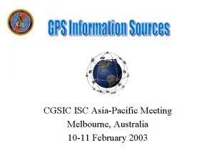 CGSIC ISC AsiaPacific Meeting Melbourne Australia 10 11