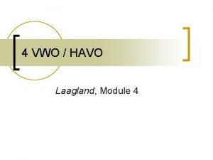 4 VWO HAVO Laagland Module 4 Herhaling perspectief