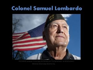 Colonel Samuel Lombardo COL SAMUEL Lombardo Picture taken