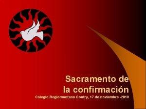 Sacramento de la confirmacin Colegio Regiomontano Contry 17