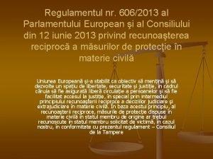 Regulamentul nr 6062013 al Parlamentului European i al