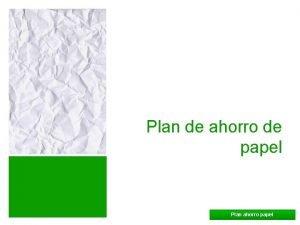Plan de ahorro de papel Plan ahorro papel