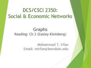DCSCSCI 2350 Social Economic Networks Graphs Reading Ch