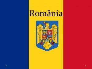 Romnia Romnia today Area 238 391 km 2