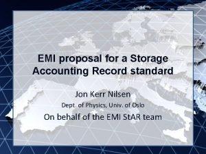 EMI INFSORI261611 EMI proposal for a Storage Accounting