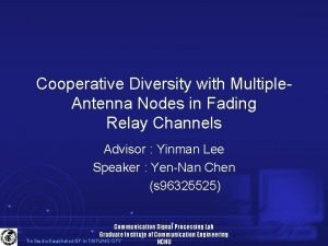 Cooperative Diversity with Multiple Antenna Nodes in Fading