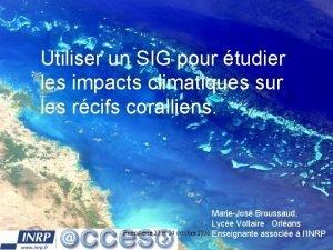 Utiliser un SIG pour tudier les impacts climatiques