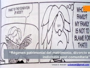 Rgimen patrimonial del matrimonio divorcio e indivisin post