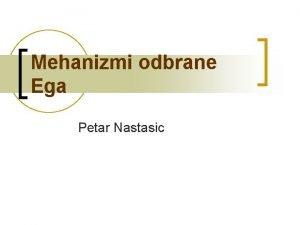 Mehanizmi odbrane Ega Petar Nastasic U spoljanjem okruenju