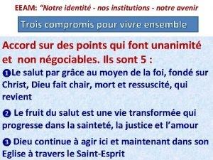 EEAM Notre identit nos institutions notre avenir Trois
