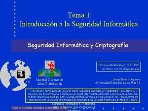 Tema 1 Introduccin a la Seguridad Informtica y