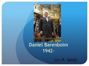 Daniel Barenboim 1942 Leo R Sandy Daniel Barenboim