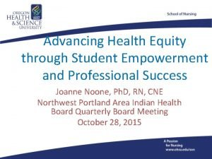 Advancing Health Equity through Student Empowerment and Professional