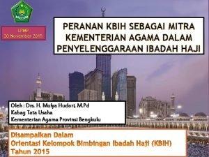 LPMP 20 November 2015 PERANAN KBIH SEBAGAI MITRA