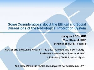 Some Considerations about the Ethical and Social Dimensions