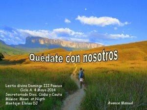 Lectio divina Domingo III Pascua Ciclo A 4