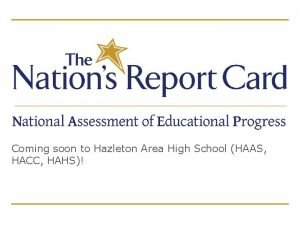 Coming soon to Hazleton Area High School HAAS