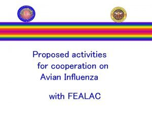 Proposed activities for cooperation on Avian Influenza with