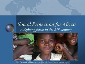 Social Protection for Africa A defining force in