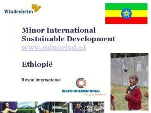Minor International Sustainable Development www minorisd nl Ethiopi