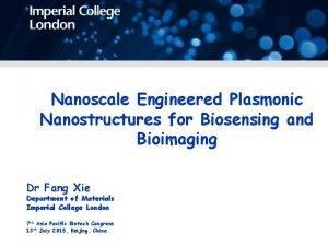 Nanoscale Engineered Plasmonic Nanostructures for Biosensing and Bioimaging