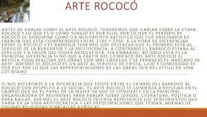 ARTE ROCOC ANTES DE HABLAR SOBRE EL ARTE