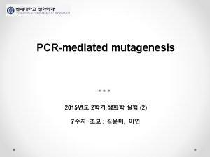 Sitespecific mutagenesis DNA PCR Sitespecific mutagenesis Horton 1997