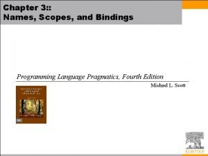 Chapter 3 Names Scopes and Bindings Programming Language