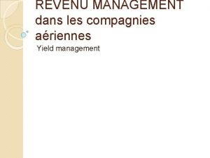 REVENU MANAGEMENT dans les compagnies ariennes Yield management