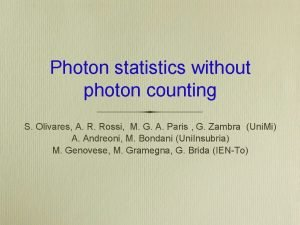 Photon statistics without photon counting S Olivares A