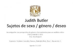 Judith Butler Sujetos de sexo gnero deseo Investigacin