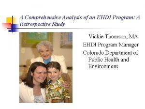 A Comprehensive Analysis of an EHDI Program A